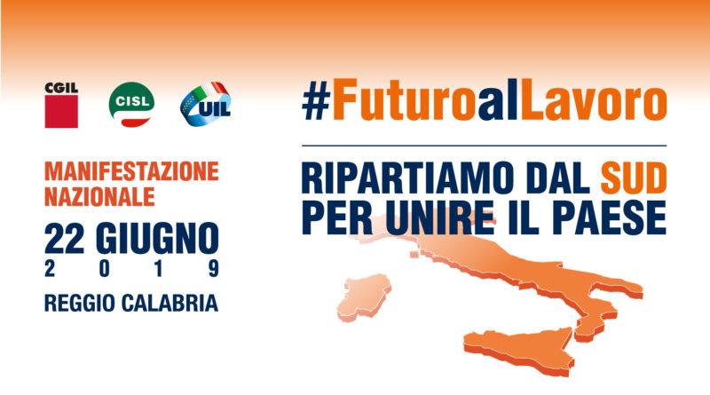 #FuturoalLavoro – Ripartiamo dal SUD per unire il Paese